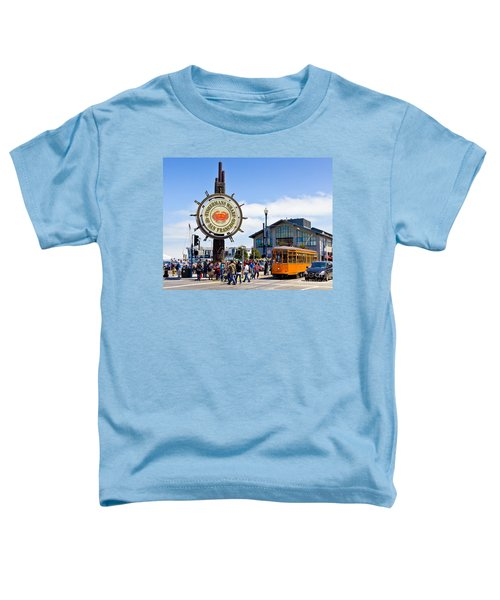 Fishermans Wharf - San Francisco Toddler T-Shirt