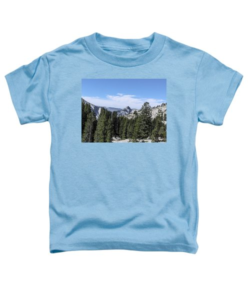 Half Dome From Olmstead Point Yosemite Valley Yosemite National Park Toddler T-Shirt