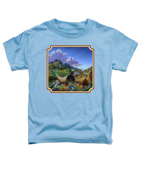 Horn Of Plenty Farm Landscape - Bountiful Harvest - Square Format Toddler T-Shirt