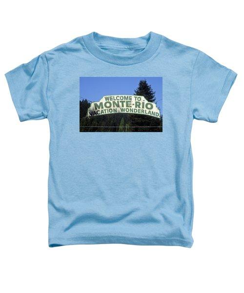 Monte Rio Sign Toddler T-Shirt