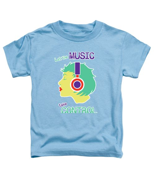 Power Of Music Toddler T-Shirt
