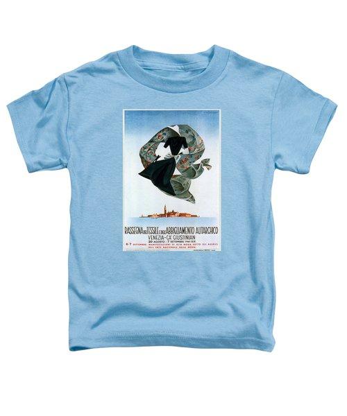 Rassegna Del Tessile E Del'abbigliamento Autarchico - Venezia, Italy - Retro Travel Poster Toddler T-Shirt