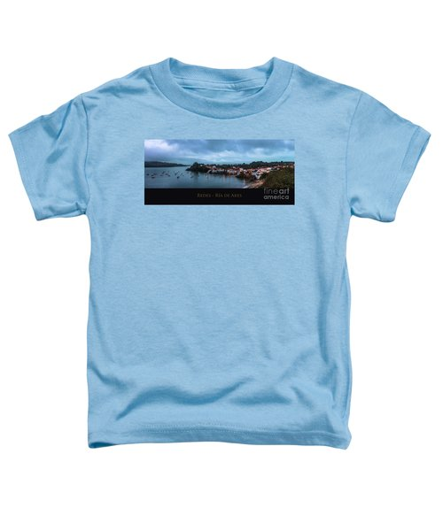 Redes Ria De Ares La Coruna Spain Toddler T-Shirt
