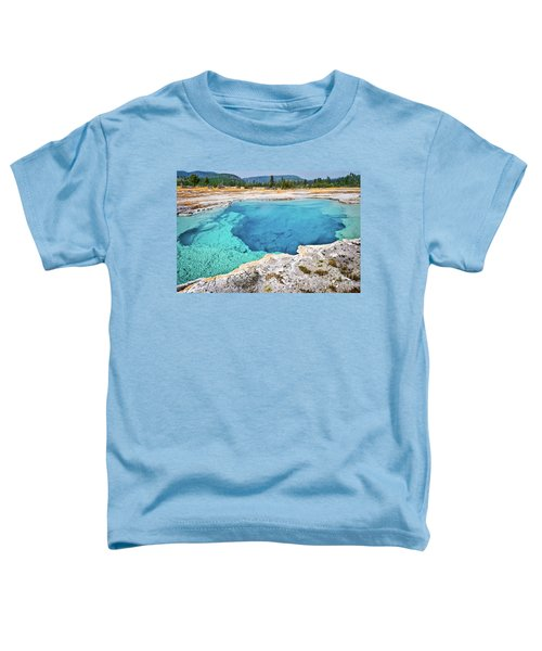 Sapphire Pool, Biscuit Basin Toddler T-Shirt