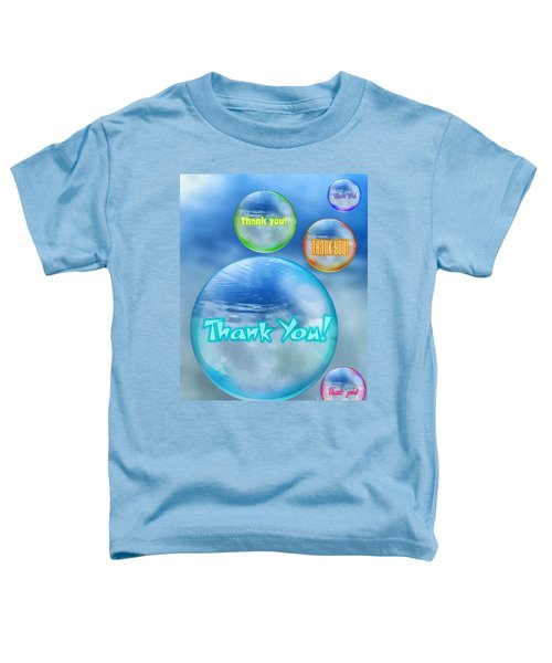 Thank You Bubbles Toddler T-Shirt