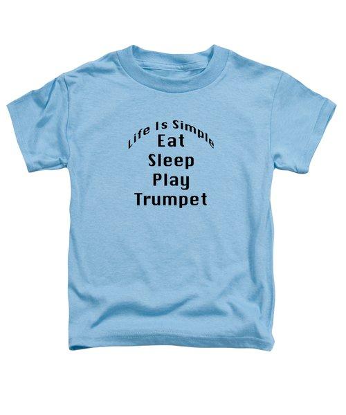 Trumpet Eat Sleep Play Music 5504.02 Toddler T-Shirt
