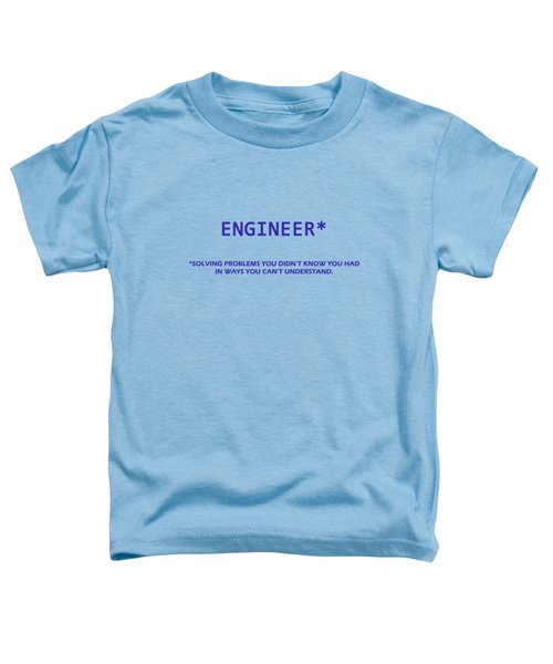 Engineer Toddler T-Shirt