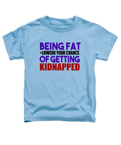 Kidnapped Chances Toddler T-Shirt