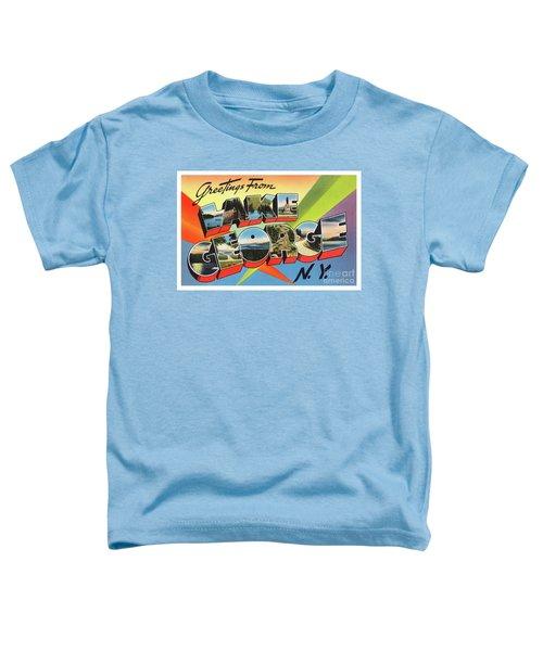 Lake George Greetings Toddler T-Shirt