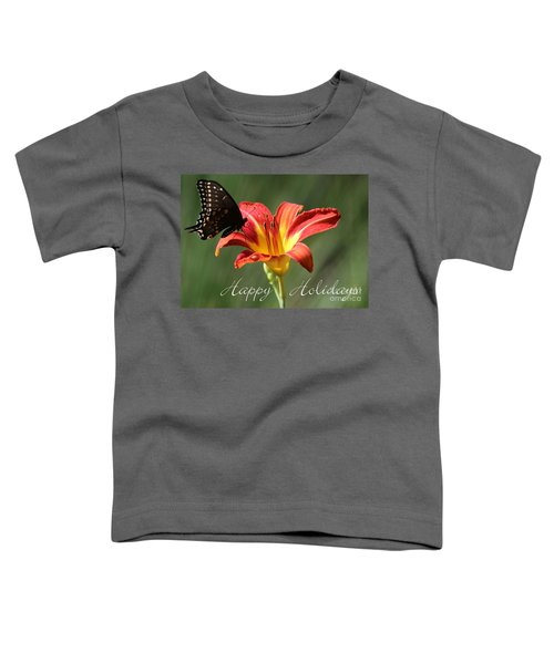 Butterfly And Lily Holiday Card Toddler T-Shirt