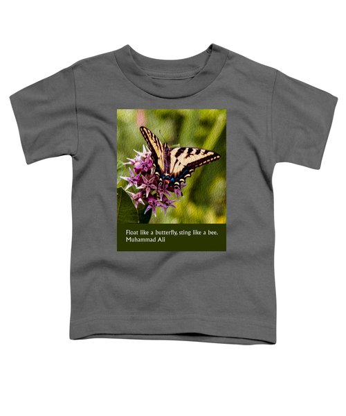 Float Like A Butterfly Toddler T-Shirt