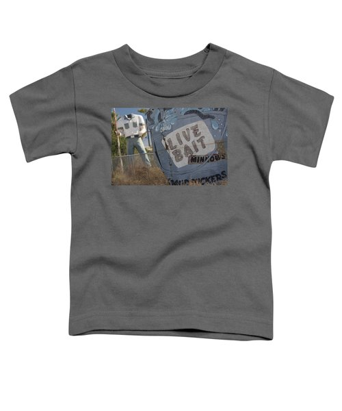Live Bait And The Man Toddler T-Shirt