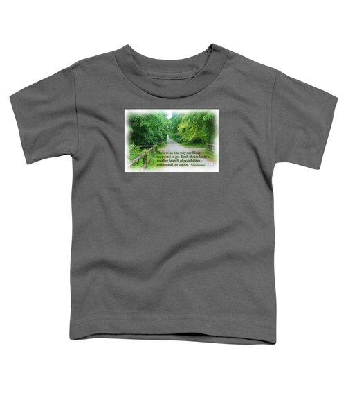 No One Way Toddler T-Shirt