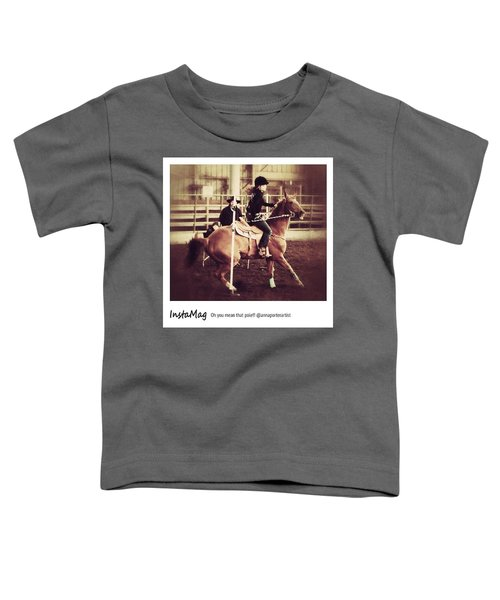 Oh You Mean That Pole! An Toddler T-Shirt