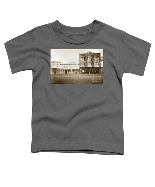 Old And New Salinas Hotel Was On West Market Street Circa 1885 Toddler T-Shirt
