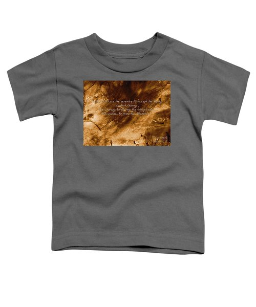 The Serenity Prayer 1 Toddler T-Shirt