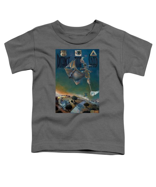 The Strife Of Wanderlust In A Dream Toddler T-Shirt