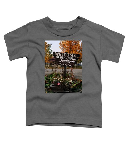 Welcome ... Toddler T-Shirt