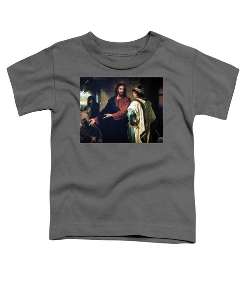 Christ And The Rich Young Ruler Toddler T-Shirt