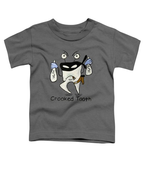 Crooked Tooth Toddler T-Shirt