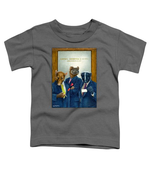 Dewey, Cheetum And Howe... Toddler T-Shirt