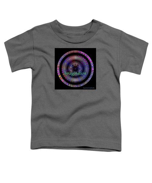 Imagination Toddler T-Shirt