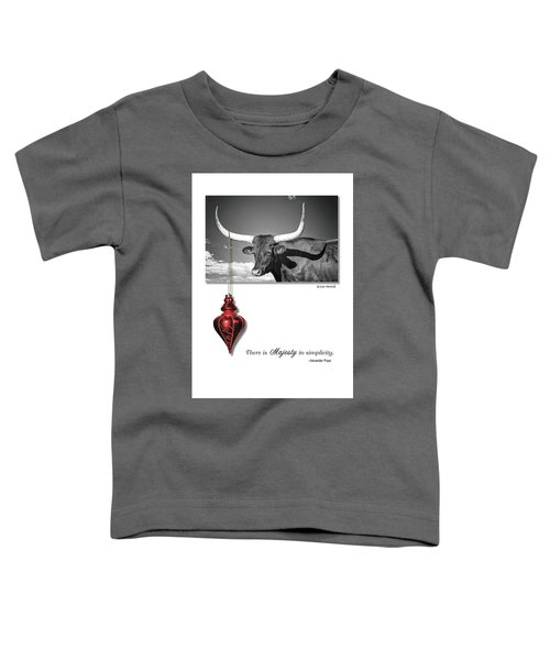 Majesty In Simplicity Toddler T-Shirt