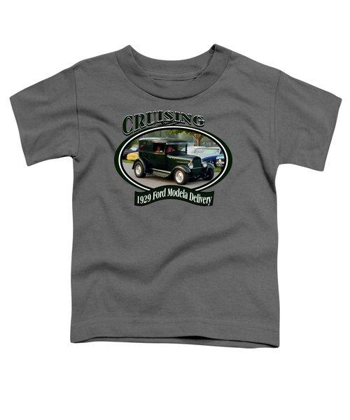 1929 Ford Modela Delivery Henderson Toddler T-Shirt