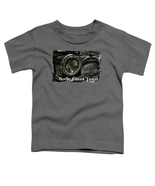 80 Year Old Truck At Bodie Ghost Town Toddler T-Shirt