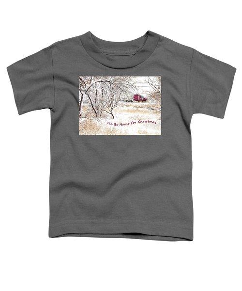 A Trucker's Christmas Card Toddler T-Shirt
