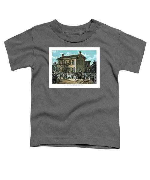 Abraham Lincoln's Return Home Toddler T-Shirt