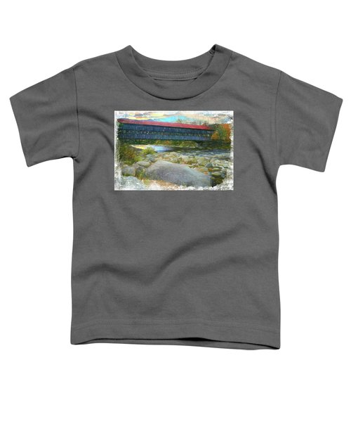 Albany Covered Bridge Nh. Toddler T-Shirt