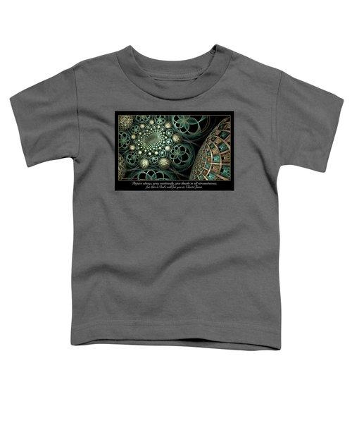 All Circumstances Toddler T-Shirt