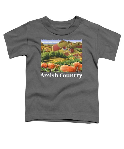 Amish Country T Shirt - Pumpkin Patch Country Farm Landscape 2 Toddler T-Shirt