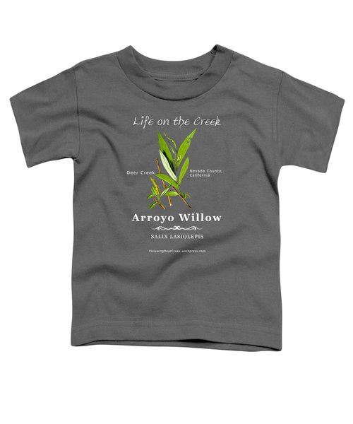 Arroyo Willow - Color Toddler T-Shirt