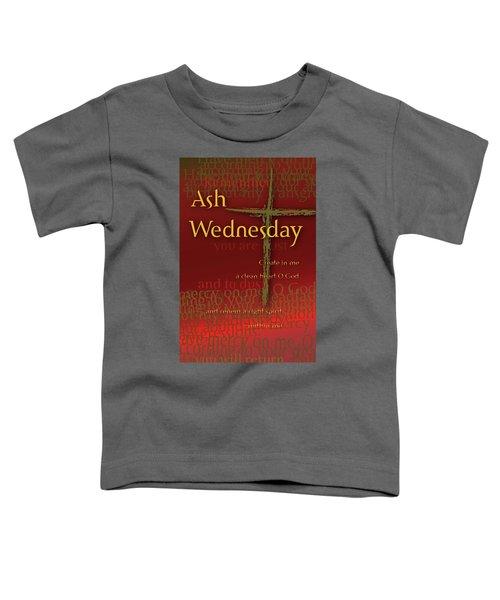 Ash Wednesday Toddler T-Shirt
