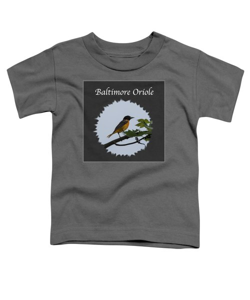 Baltimore Oriole  Toddler T-Shirt by Jan M Holden