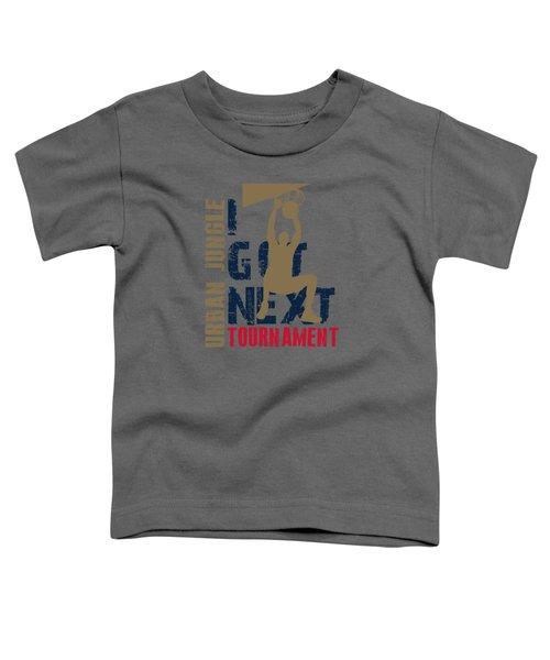 Basketball I Got Next 4 Toddler T-Shirt