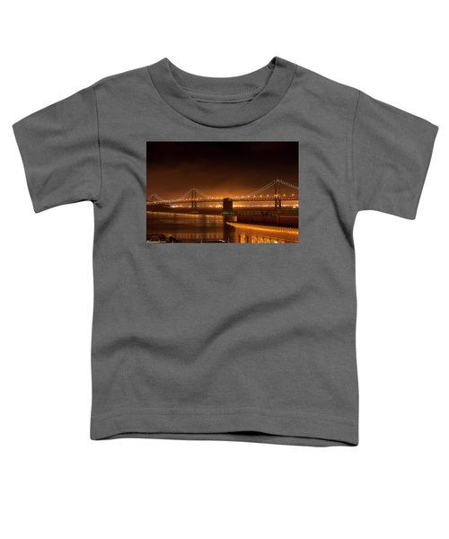 Bay Bridge At Night Toddler T-Shirt