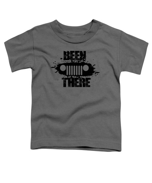 Been There In A Jeep Toddler T-Shirt