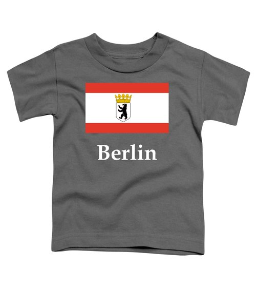 Berlin, Germany Flag And Name Toddler T-Shirt by Frederick Holiday