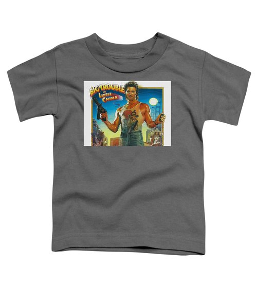 Big Trouble In Little China Toddler T-Shirt