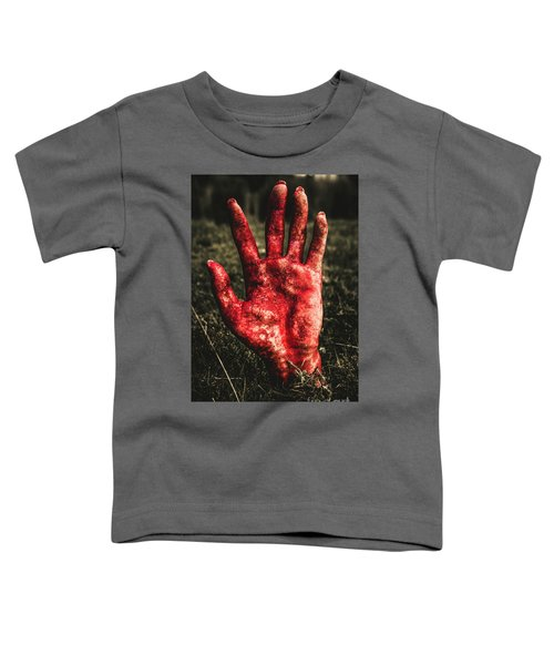 Blood Stained Hand Coming Out Of The Ground At Night Toddler T-Shirt