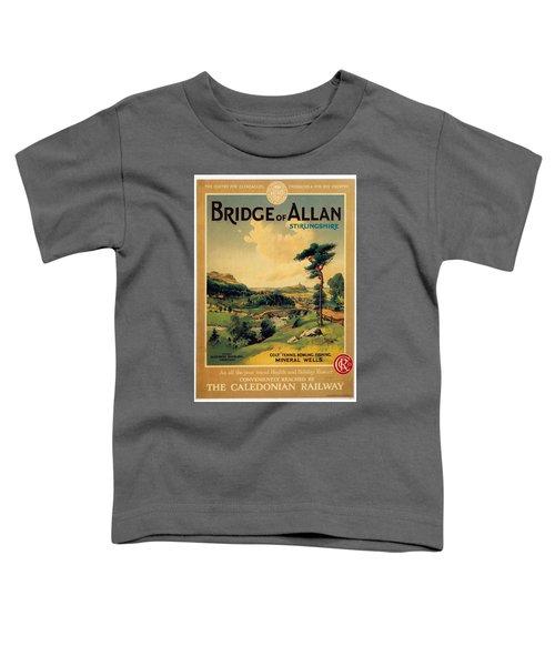 Bridge Of Allan, Stirlingshire - The Caledonian Railway - Retro Travel Poster - Vintage Poster Toddler T-Shirt