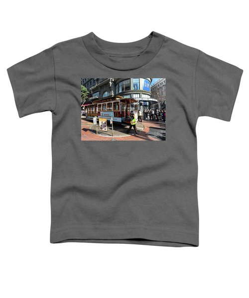Cable Car Union Square Stop Toddler T-Shirt