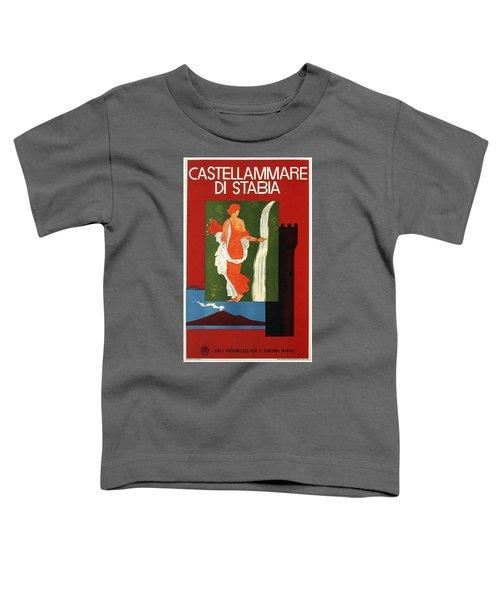 Castellammare Di Stabia, Naples, Italy - Retro Travel Poster - Vintage Poster Toddler T-Shirt