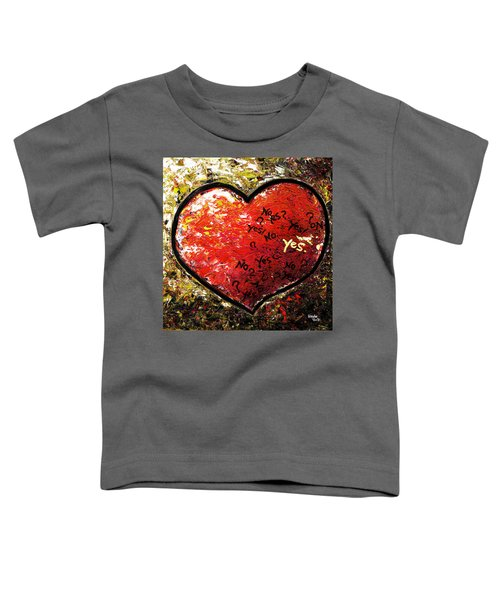 Chaos In Heart Toddler T-Shirt