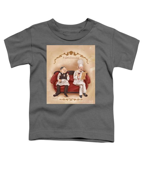 Chefs On A Break-a Little Conversation Toddler T-Shirt