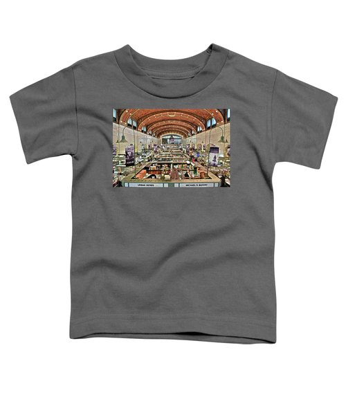 Classic Westside Market Toddler T-Shirt by Frozen in Time Fine Art Photography