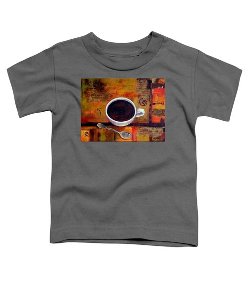 Coffee I Toddler T-Shirt